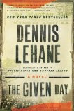 The Given Day by Dennis Lehane