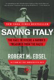 Saving Italy by Robert M. Edsel