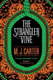 The Strangler Vine by Miranda J. Carter