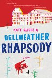 Bellweather Rhapsody by Kate Racculia