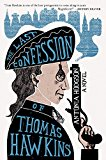 The Last Confession of Thomas Hawkins jacket