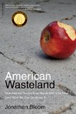American Wasteland by Jonathan Bloom