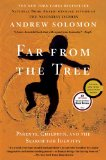 Far From the Tree by Andrew Solomon