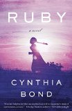Ruby by Cynthia Bond