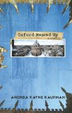 Oxford Messed Up by Andrea Kayne Kaufman