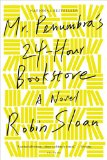 Mr. Penumbra's 24-Hour Bookstore jacket