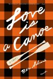 Love Is a Canoe by Ben Schrank