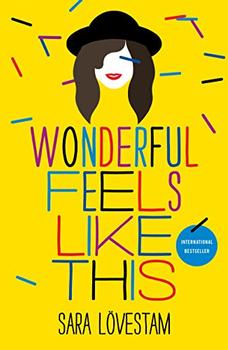 Wonderful Feels Like This by Sara Lovestam