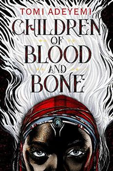 Book Jacket: Children of Blood and Bone