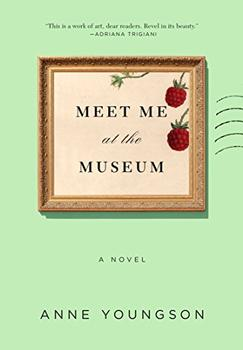 Meet Me at the Museum by Anne Youngson