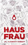 Book Jacket: Hausfrau