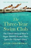 The Three-Year Swim Club by Julie Checkoway