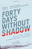 Forty Days Without Shadow jacket