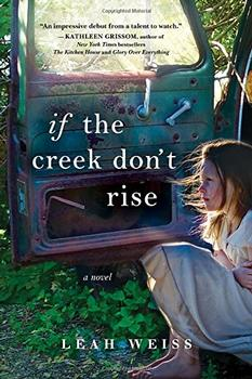 If the Creek Don't Rise Book Jacket