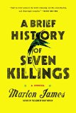 A Brief History of Seven Killings by Marlon Jones
