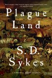 Plague Land by S.D. Sykes