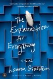 The Explanation for Everything by Lauren Grodstein