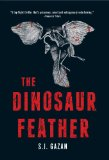 The Dinosaur Feather by S J. Gazan