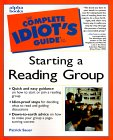 The Complete Idiot's Guide to Starting a Reading Group jacket