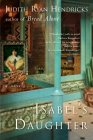 Isabel's Daughter by Judith Ryan Hendricks