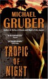 Tropic of Night by Michael Gruber
