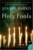 Holy Fools by Joanne Harris