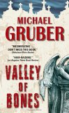 Valley of Bones by Michael Gruber