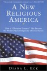 A New Religious America by Diana Eck