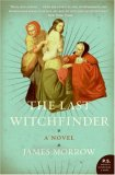 The Last Witchfinder by James Morrow