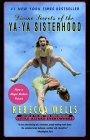 Divine Secrets of the Ya-Ya Sisterhood by Rebecca Wells