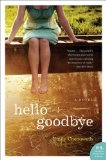 Hello Goodbye by Emily Chenoweth