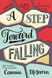 A Step Toward Falling Book Jacket