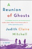 A Reunion of Ghosts by Judith C. Mitchell