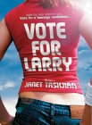 Vote For Larry jacket