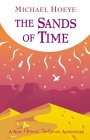The Sands of Time by Michael Hoeye