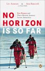 No Horizon Is So Far by Liv Arnesen, Ann Bancroft