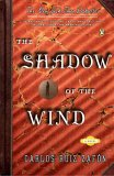 Shadow of the Wind by Carlos Ruiz Zafon