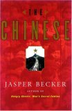 The Chinese by Jasper Becker
