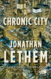Chronic City by Jonathan Lethem