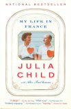My Life in France by Julia Child, Alex Prud'Homme