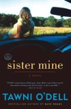 Sister Mine by Tawni O'Dell