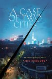A Case of Two Cities by Qiu Xiaolong