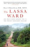The Lassa Ward by Dr. Ross Donaldson MD, MPH