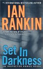 Set In Darkness by Ian Rankin