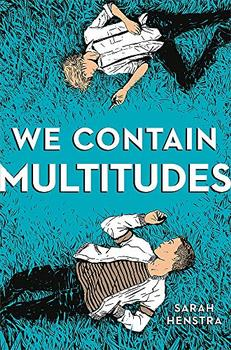 We Contain Multitudes by Sarah Henstra