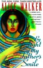 By The Light of My Father's Smile by Alice Walker