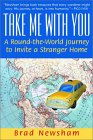 Take Me With You by Brad Newsham
