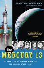 The Mercury 13 by Martha Ackmann