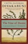 Vine of Desire by Chitra Banerjee Divakaruni