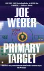 Primary Target by Joe Weber